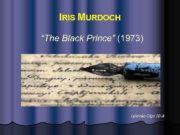 IRIS MURDOCH The Black Prince 1973 Lysenko Olga