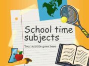 School time subjects Your subtitle goes here