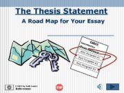 The Thesis Statement A Road Map for Your