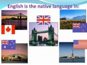 English is the native language in The