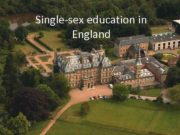 Single-sex education in England Compulsory education starts