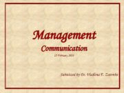 Management Communication 12 February 2018 Submitted by Dr