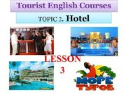Tourist English Courses TOPIC 2 Hotel LESSON 3