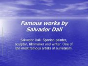 Famous works by Salvador Dali- Spanish painter sculptor