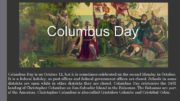Columbus Day is on October 12 but it