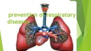 prevention of respiratory diseases Human respiratory system