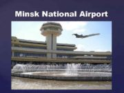 Minsk National Airport Airport History In