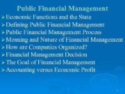 Public Financial Management Ø Economic Functions and the