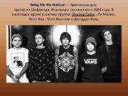 Bring Me the Horizon британская рокгруппа из