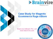Case Study for Magento Ecommerce Rugs eStore Brainvire