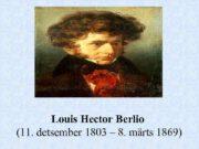 lous Louis Hector Berlio 11 detsember 1803
