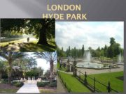 LONDON HYDE PARK Ø Hyde Park which