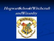 Hogwarts School Witchcraft of and Wizardry On