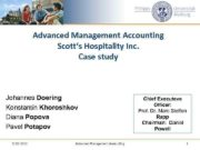 Advanced Management Accounting Scott s Hospitality Inc Case study