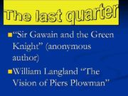 n Sir Gawain and the Green Knight anonymous author