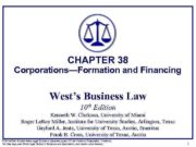 CHAPTER 38 Corporations Formation and Financing West s Business Law