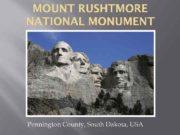 MOUNT RUSHTMORE NATIONAL MONUMENT Pennington County South Dakota