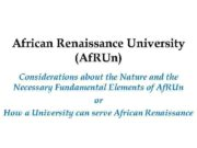 African Renaissance University Af RUn Considerations about the
