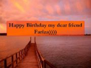 Happy Birthday my dear friend Fariza Спасибо