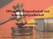 Offene Handelsgesellschaft und Kommanditgesellschaft Blandine CHARRIER Marie RIVAULT