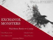 EXCHANGE MONSTERS Wall Street Battle