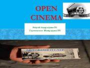 OPEN CINEMA Әміртай Ақнұр қаржы-231 Сарсенғалиева Жанар қаржы-232
