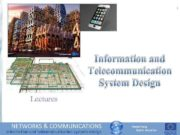 1 Information and Telecommunication System Design Lectures Information