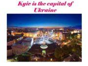 Kyiv is the capital of Ukraine Kyiv
