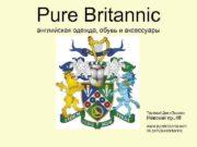 Pure Britannic английская одежда обувь и аксессуары Торговый