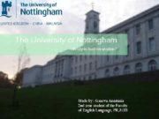 Nottingham Nottinghamshire England United Kingdom The University of