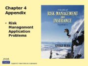 Chapter 4 Appendix Risk Management Application Problems