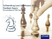St Petersburg Local Qualification 2012 Feedback Report By