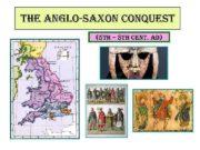 the anglo-saxon conquest 5 th 8 th