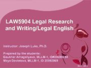 LAW 5904 Legal Research and Writing Legal English Instructor