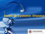 Aortic & Systemic Disease  Classification 65% 20%10%
