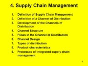 1 4. Supply Chain Management Definition of Supply