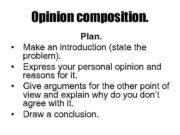 Opinion composition Plan Make an introduction