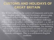 CUSTOMS AND HOLIDAYS OF GREAT BRITAIN The British
