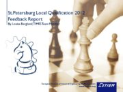 St.Petersburg Local Qualification 2012 Feedback Report By Louise