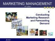 MARKETING MANAGEMENT 12 th edition 4 Conducting Marketing