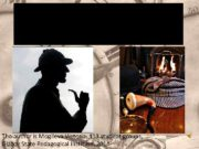 Sherlock Holmes a mysterious detective The author is