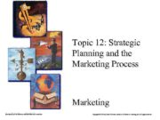 1 Topic 12 Strategic Planning and the Marketing
