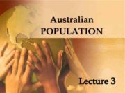 Australian POPULATION Lecture 3 Groups of Australian