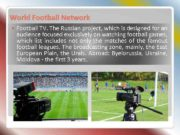 World Football Network Football TV The Russian project