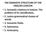 THE SEMANTIC STRUCTURE OF THE ENGLISH LEXICON