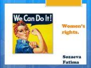 Women s rights Sozaeva Fatima Outline Definition of