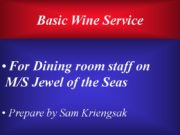 Basic Wine Service For Dining room staff on