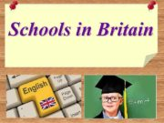 Schools in Britain Education in Great Britain