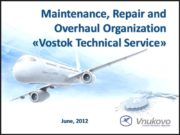 Maintenance, Repair and Overhaul Organization «Vostok Technical Service»