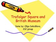 Trafalgar Square and British Museum Done by Olga